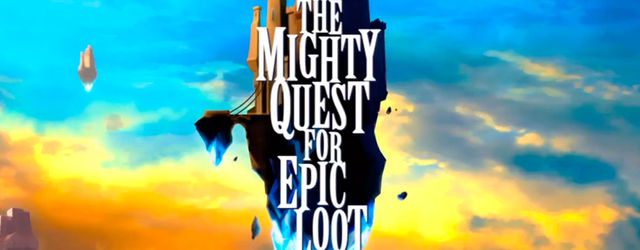 The Mighty Quest for Epic Loot nos muestra sus tomas falsas